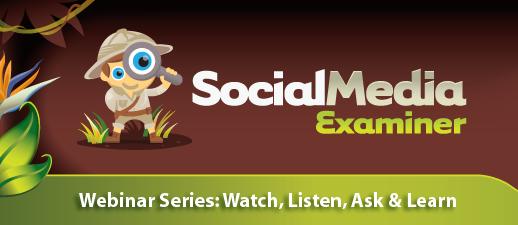 Social Media Examiner Webinar